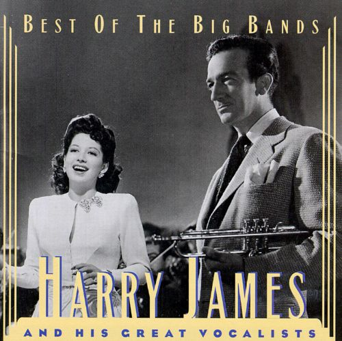 Harry James and His Great Vocalists