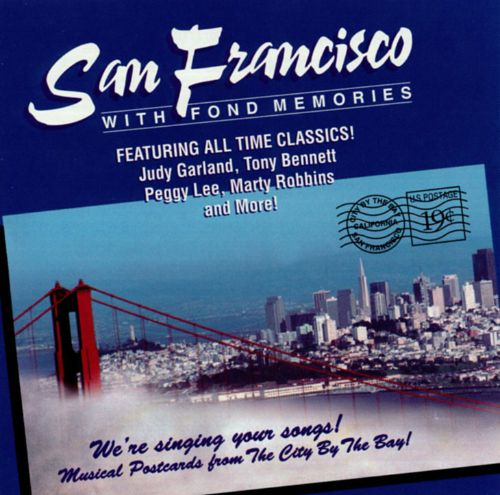 San Francisco: With Fond Memories