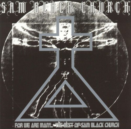 For We Are Many: The Best of Sam Black Church