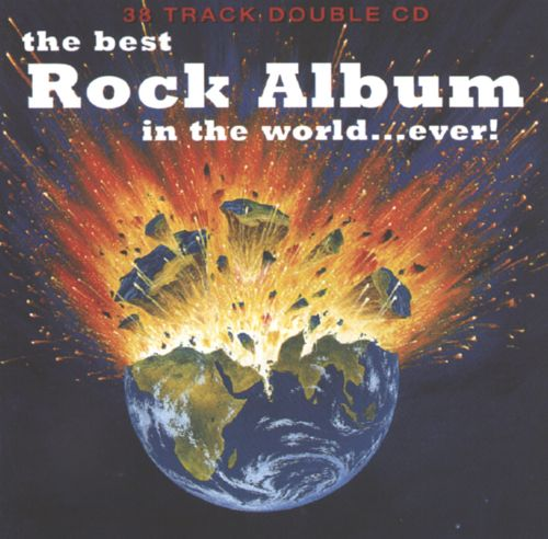 The Best Rock Album in the World...Ever!