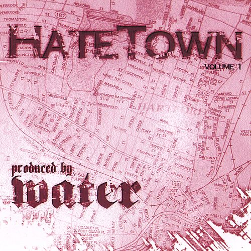 Hate Town, Vol. 1