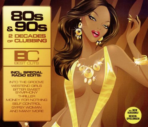 Best Cuts 80's & 90's: 2 Decades of Clubbing