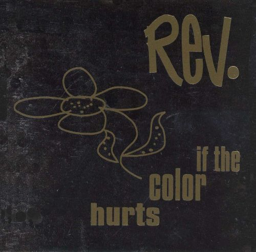 If the Color Hurts