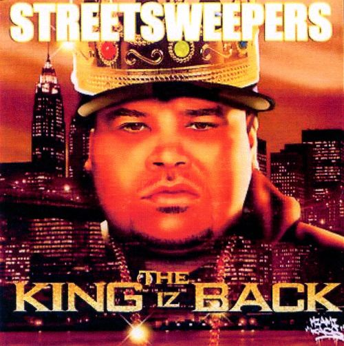Streetsweepers: The King Is Back
