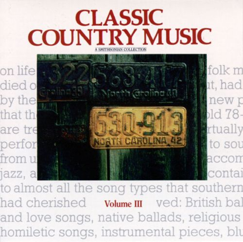 Smithsonian Collection of Classic Country Music, Vol. 3