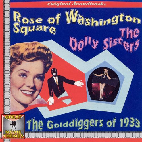 Rose of Washington Square/Dolly Sisters