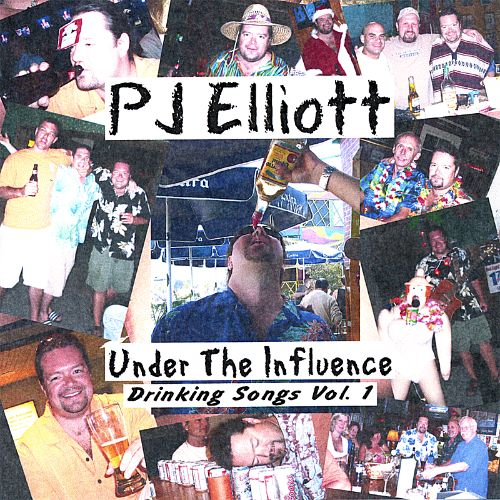 Under the Influence: Drinking Songs, Vol. 1