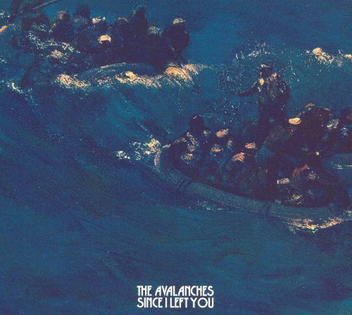 Since I Left You - The Avalanches (2000)