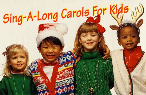 Sing-A-Long Carols for Kids