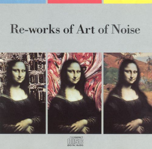 Re-Works of Art of Noise