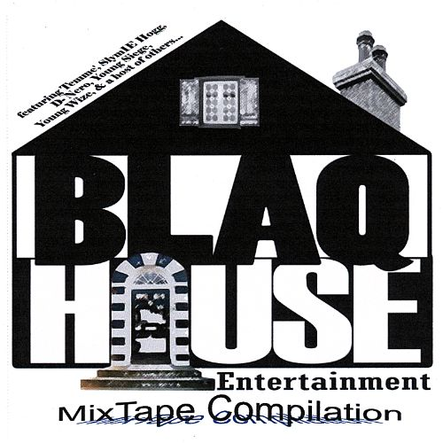 Blaq House Mix Tape Compilation