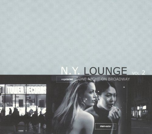 New York Lounge, Vol. 2: One Night on Broadway
