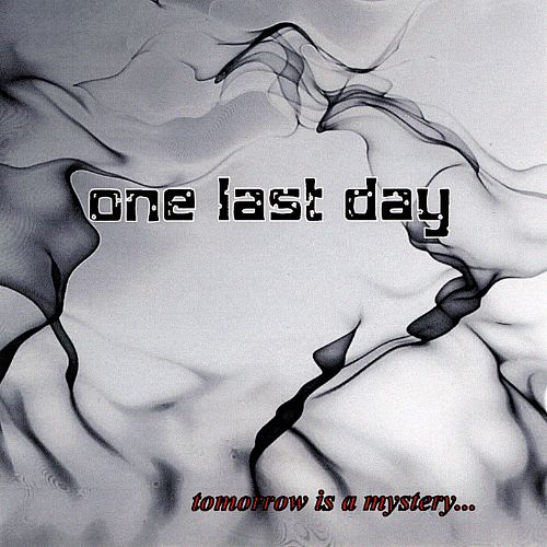 Tomorrow Is a Mystery...