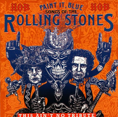 Paint It Blue Songs Of The Rolling Stones Various