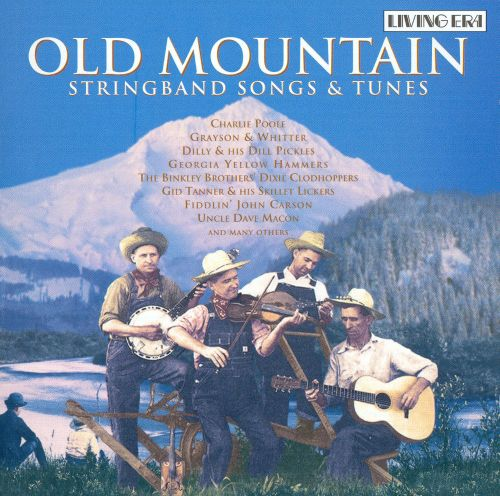 Old Mountain: Stringband Songs & Tunes