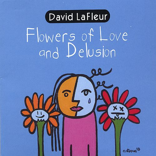Flowers of Love and Delusion