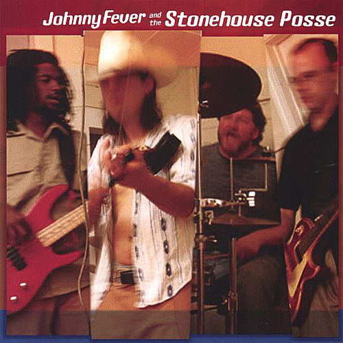 Johnny Fever and the Stonehouse Posse