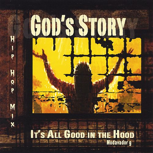 God's Story: It's All Good in the Hood