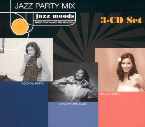 Jazz Moods: Jazz Party Mix - Cocktail Party/Groovin' the Blues