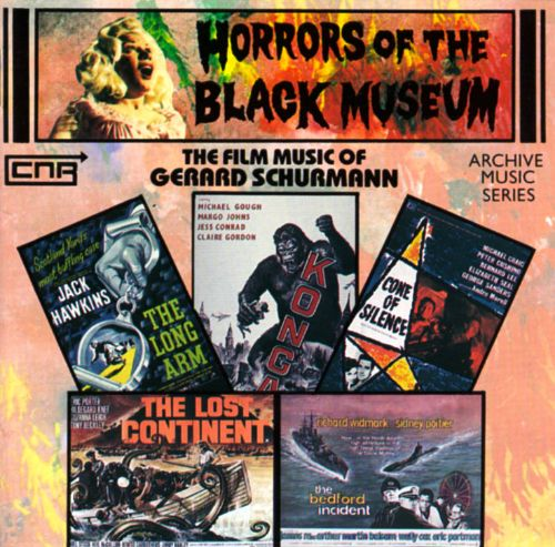Horrors of the Black Museum: Gerard Schurmann Music for Films 1956-1984