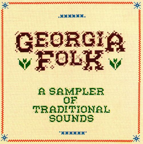 Georgia Folk: A Sampler of Traditional Sounds