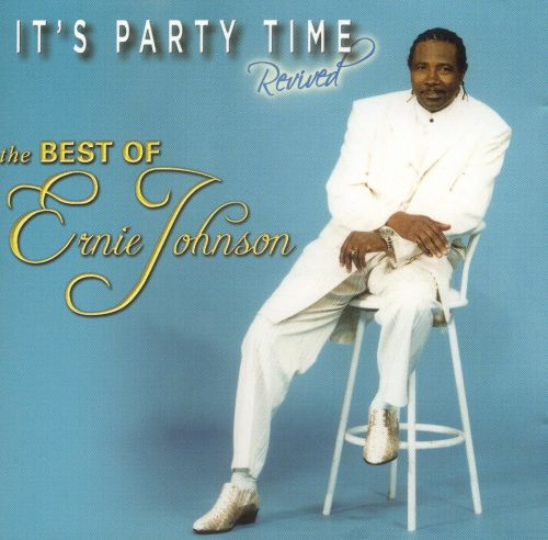 It's Party Time: Revived - The Best of Ernie Johnson