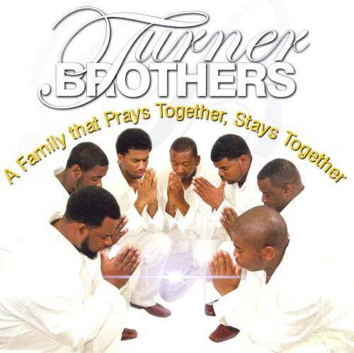 family that prays together Find album reviews, stream songs, credits and award information for a family that prays together stays together - turner brothers on allmusic - 2006 find album reviews, stream songs, credits and award information for a family that prays together stays together - turner brothers on allmusic - 2006.