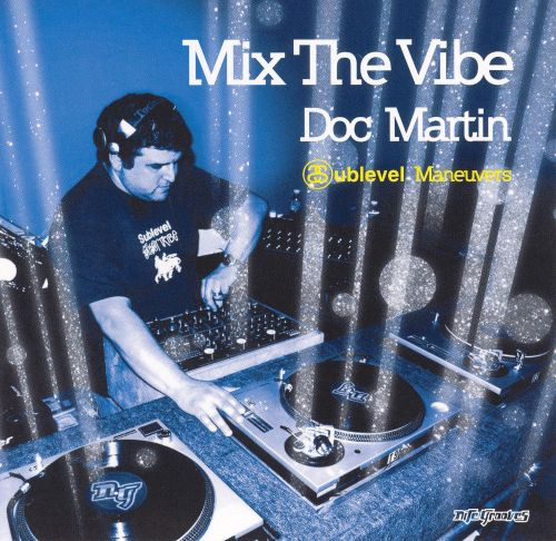Mix the Vibe: Sublevel Maneuvers