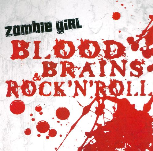 Blood, Brains & Rock 'n' Roll