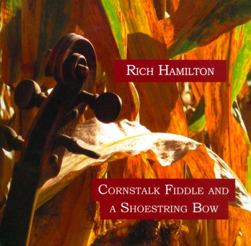 Cornstalk Fiddle and a Shoestring Bow