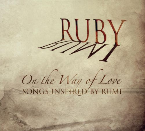 On the Way of Love: Inspired by Rumi