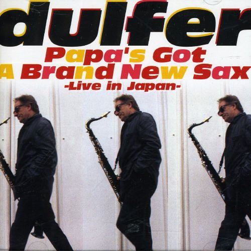 Papa's Got a Brand New Sax: Live in Japan