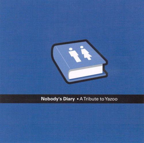 Nobody's Diary: A Tribute to Yazoo