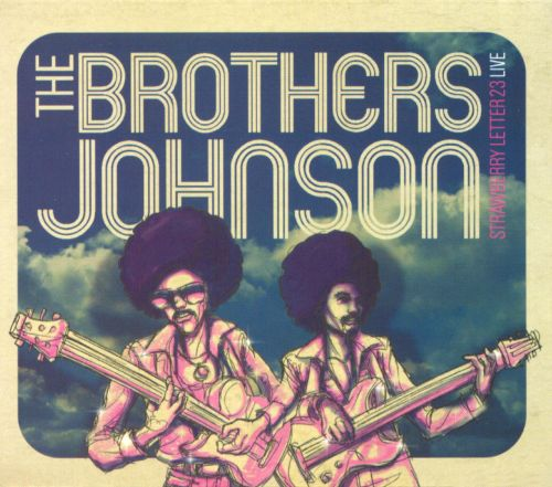 Strawberry Letter 23: Live - The Brothers Johnson | Songs, Reviews ...