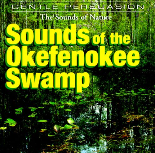 Sounds of Nature: Sounds of the Okefenokee