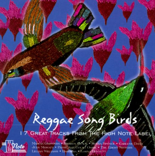Reggae Songbirds: 17 Great Tracks from the High Note Label