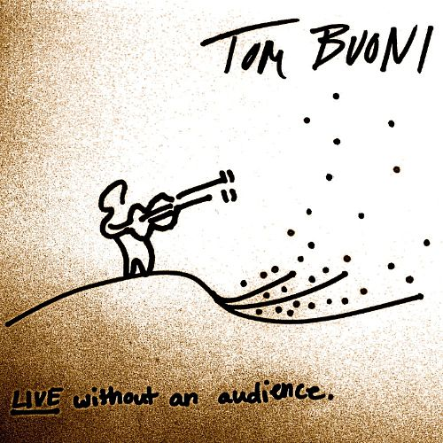 Live Without an Audience