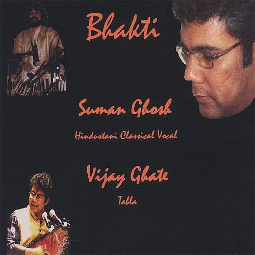 Bhakti : Hindustani Classical for the Soul