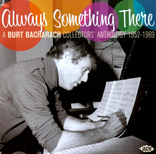 Always Something There: Burt Bacharach Collectors Anthology
