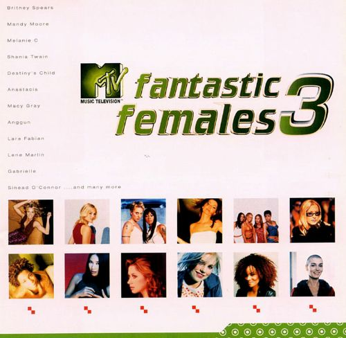 MTV Fantastic Females, Vol. 3