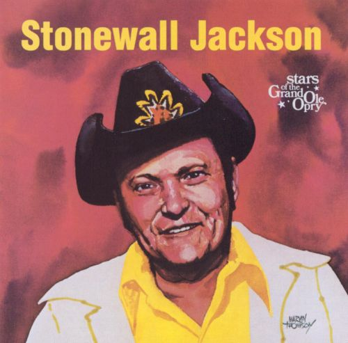 Star Of The Grand Ole Opry Stonewall Jackson Songs Reviews Credits Allmusic