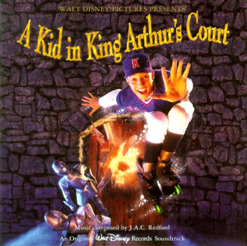 A Kid in King Arthur's Court [Original Soundtrack]