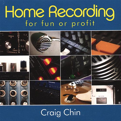 Home Recording for Fun or Profit