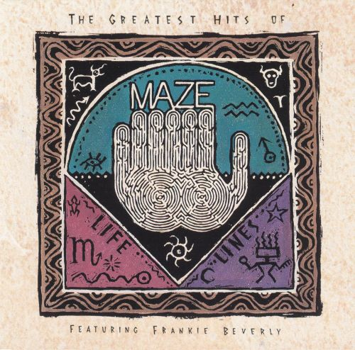 The Greatest Hits of Maze...Lifelines, Vol. 1