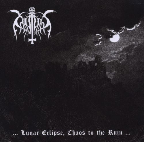 Lunar Eclipse, Chaos to the Ruin...