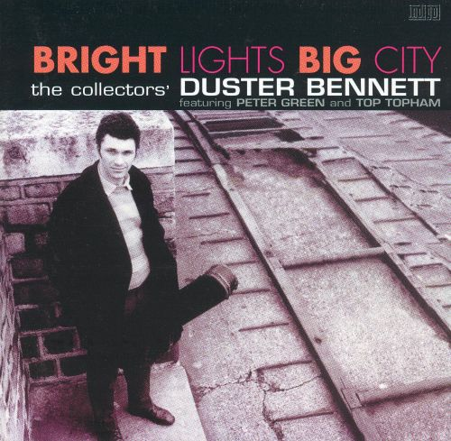Bright Lights Big City: The Collectors' Duster Bennett