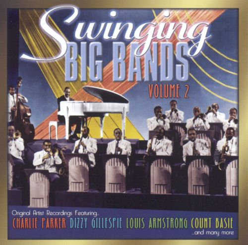 Swinging Big Bands, Vol. 2