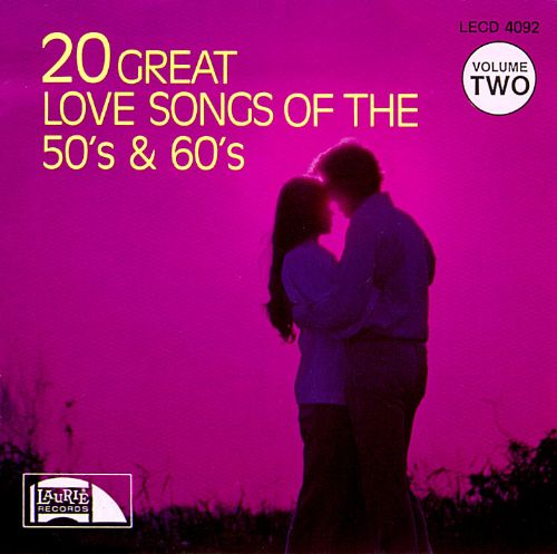 20 Great Love Songs of the 50's & 60's, Vol. 2