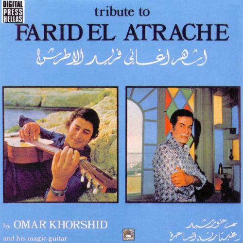 A Tribute to Farid el Atrache