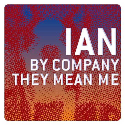 By Company They Mean Me